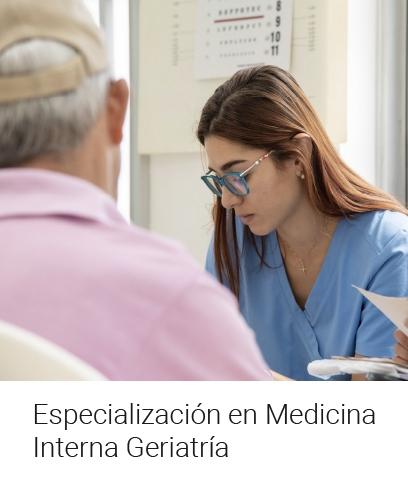 Especialización en Medicina Interna Geriatría