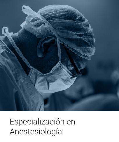 Especialización en Anestesiología