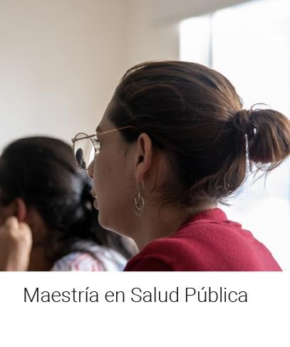Maestría en Salud Pública