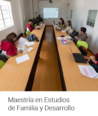 Maestría en Estudios de Familia y Desarrollo