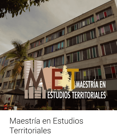 Maestría en Estudios Territoriales